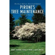 Pirone's Tree Maintenance by John R. Hartman