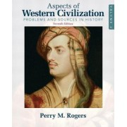 Aspects of Western Civilization: v. 2 by Perry M. Rogers