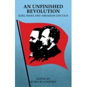 An Unfinished Revolution by Karl Marx
