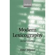 Modern Lexicography by Professor in the Department de Langues Etrangeres Appliguees Henri Bejoint
