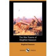 The War Poems of Siegfried Sassoon (Dodo Press) by Siegfried Sassoon