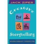 Creative Storytelling by Jack David Zipes