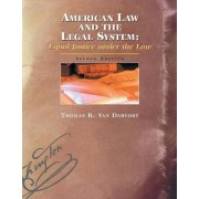 American Law and the Legal System by Thomas Vandervort