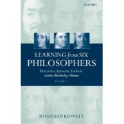 Learning from Six Philosophers, Volume 2 by Jonathan Bennett