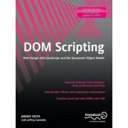 DOM Scripting 2010 by Jeremy Keith