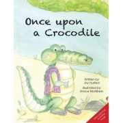 Once Upon a Crocodile: A Story to Encourage Social and Emotional Development: Learning to Embrace Differences