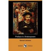 Preface to Shakespeare (Dodo Press) by Samuel Johnson