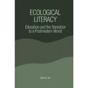 Ecological Literacy by David W. Orr