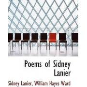 Poems of Sidney Lanier by Sidney Lanier