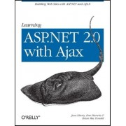 Learning ASP.NET 2.0 with AJAX by Jesse Liberty
