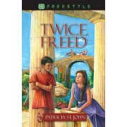 Twice Freed by Patricia St. John