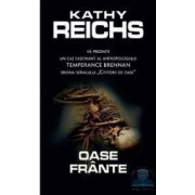 Oase frante - Kathy Reichs