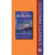 Walking on Water by Anthony de Mello
