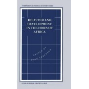 Disaster and Development in the Horn of Africa 1995 by John Sorenson