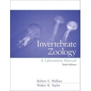 Invertebrate Zoology: Lab Manual by Robert L. Wallace