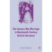 The January-May Marriage in Nineteenth-Century British Literature by Esther Godfrey
