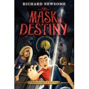 The Mask of Destiny by Richard Newsome