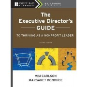 The Executive Director's Guide to Thriving as a Nonprofit Leader by Mim Carlson