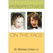 Perspectives on the Face by M. Michael Cohen