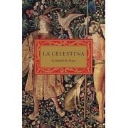 La Celestina by Fernando De Rojas