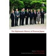 The Diplomatic History of Postwar Japan by Makoto Iokibe