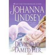 The Devil Who Tamed Her by Johanna Lindsey