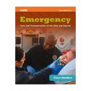 Case Studies: Emergency Care And Transportation Of The Sick And Injured by Beth Ann McNeill