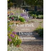 My Garden is a Car Park(Kendra Wilson)