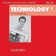 Oxford English for Careers: Technology 1: Class Audio CD by Eric Glendinning