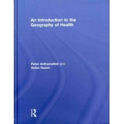 An Introduction to the Geography of Health by Peter Anthamatten