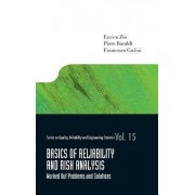 Basics of Reliability and Risk Analysis by Enrico Zio