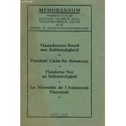 Memorandum : La Necessite De L'autonomie Flamande / Vlaaderens Nood Aan Zelfstandigheid / Flander'claim For Autonomy / Flanderns Not An Selbsta?n Digkeit / Juni 1927.