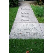 It's Always Something by Indiana Writer Southern Indiana Writers