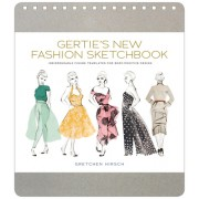 Gertie's New Fashion Sketchbook: Indispensable Figure Templates for Body-Positive Design