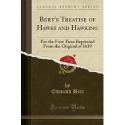 Bert's Treatise of Hawks and Hawking by Edmund Bert