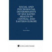 Social and Psychosocial Determinants of Self-Rated Health in Central and Eastern Europe by Hynek Pikhart
