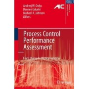 Process Control Performance Assessment: From Theory To Implementation