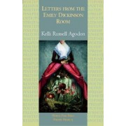 Letters from the Emily Dickinson Room by Kelli Russell Agodon
