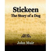 Stickeen - The Story of a Dog (1909) by John Muir