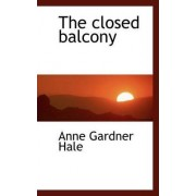 The Closed Balcony by Anne Gardner Hale