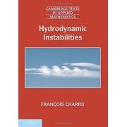 Charru Hydrodynamic Instabilities Paperback (Cambridge Texts in Applied Mathematics)