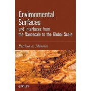 Environmental Surfaces and Interfaces by Patricia A. Maurice