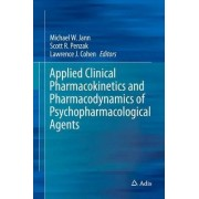 Applied Clinical Pharmacokinetics and Pharmacodynamics of Psychopharmacological Agents 2016 by Michael W. Jann
