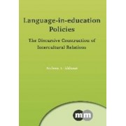 Language-in-Education Policies by Anthony J. Liddicoat
