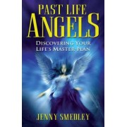 Past Life Angels by Jenny Smedley