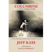 Columbine by Jeff Kass