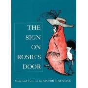 The Sign on Rosie's Door by Maurice Sendak