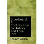 Blue-Beard by Thomas Wilson