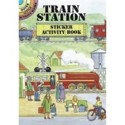 Train Station Sticker Activity Book by Albert G. Smith