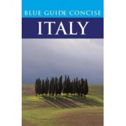 Blue Guide Concise Italy by Blue Guides